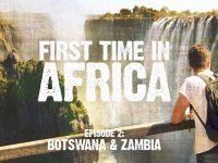 Backpacking in Botswana & Zambia
